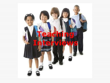 Teaching Interviews. Training and Development Agency for Schools website Personal Statement guidance.