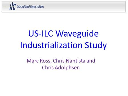 US-ILC Waveguide Industrialization Study