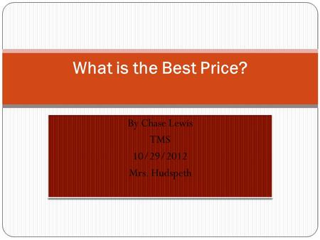 What is the Best Price?. I'm going to find the unit rate of 3 different types of apple juice.