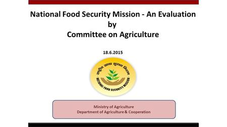 Ministry of Agriculture Department of Agriculture & Cooperation