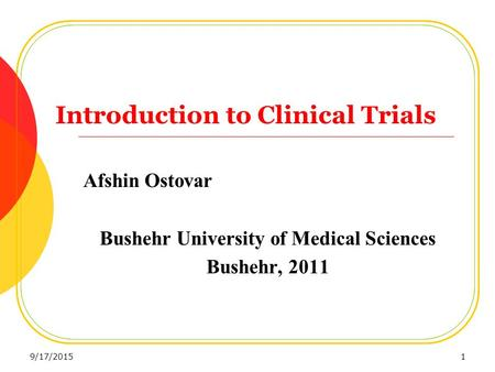 Introduction to Clinical Trials