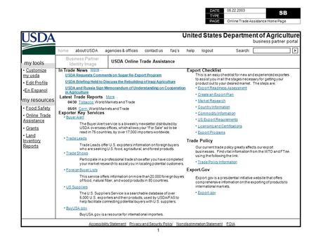 1 TYPE PAGE DATE SB 05.22.2003 Online Trade Assistance Home Page home about USDA agencies & offices contact us faq's help logout Search:> United States.