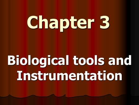 Chapter 3 Biological tools and Instrumentation Taxonomic (Dichotomous) Key 1a. Is the organism unicellular -go to step 2 1b. Is the organism multicellular.