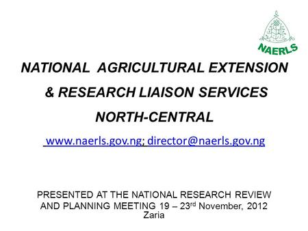 NATIONAL AGRICULTURAL EXTENSION & RESEARCH LIAISON SERVICES NORTH-CENTRAL