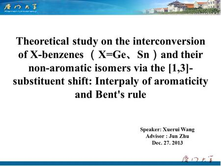 Theoretical study on the interconversion of X-benzenes ( X=Ge 、 Sn ) and their non-aromatic isomers via the [1,3]- substituent shift: Interpaly of aromaticity.