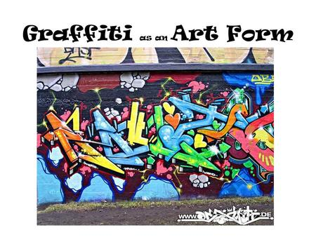Graffiti as an Art Form. Graffiti styles look colorful and bold. The style developed when people began spraying their names on subway trains and walls.