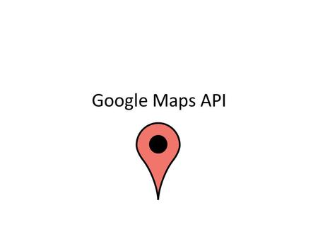 Google Maps API. Static Maps send an HTTP GET request receive an image (PNG, GIF, JPEG) no javascript needed encode params in URL example: