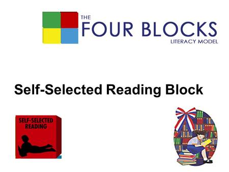 Self-Selected Reading Block. Let's look at our books 40-43 /56 Overview/Summary 20-26/36 44-48 Teacher Read Aloud 22-26 49-52 Children Read26-29 53-54.