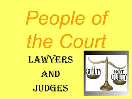 People of the Court Lawyers and Judges Prosecutor Federal State Local.