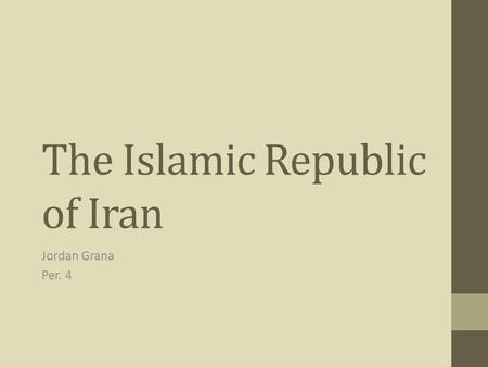 The Islamic Republic of Iran Jordan Grana Per. 4.