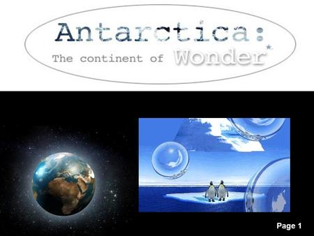 Page 1. Page 2 Antarctica is located mostly in the Antarctic Circle which is defined as the area south of 66'N degrees 33'S The nearest neighbor is 1000.
