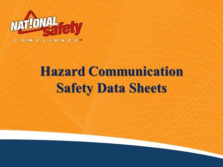 Hazard Communication Safety Data Sheets. 2 Introduction Thousands of chemicals are used in our personal lives and at work. Most of us encounter chemicals.