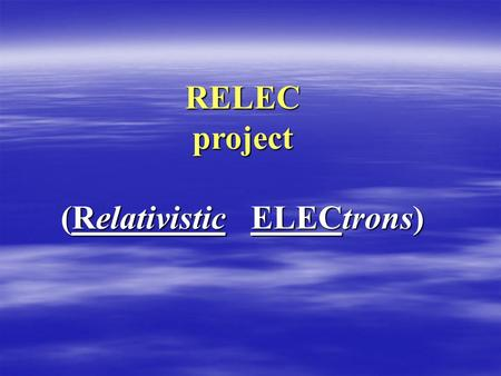 "RELEC project (Relativistic ELECtrons). Unified platform ""Karat"" for small spacecraft 2 MICROSATELLITE KARAT FOR PLANETARY MISSIONS, ASTROPHYSICAL AND."