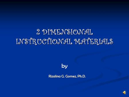 2 DIMENSIONAL INSTRUCTIONAL MATERIALS