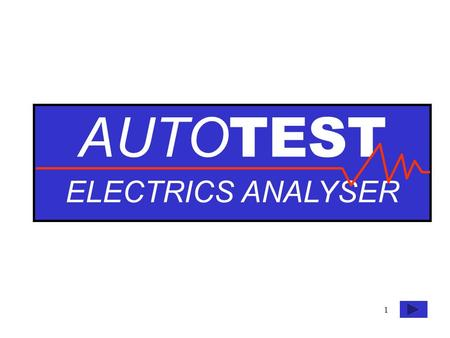 AUTO TEST ELECTRICS ANALYSER 1. AUTOTEST ELECTRICS ANALYSER V.  COM RESET ZERO UP DOWN  BATTERY SLV VOLTS AMPS ONCANCELENTER AC STARTER TEST MANAGED.