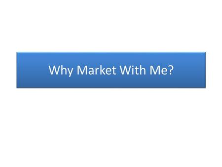 Why Market With Me?. I Have The Edge On Marketing Let me help you expose your property to the world for a quick, profitable, and hassle free sale. No.