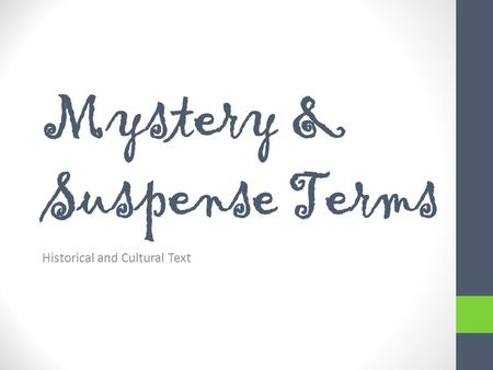 Mystery & Suspense Terms Historical and Cultural Text.