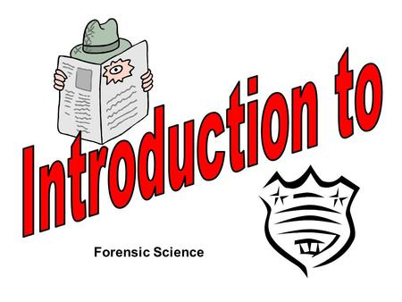 Forensic Science. In its broadest definition, forensic science is the application of science to criminal and civil laws Forensic science owes its origins.