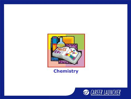 Chemistry. Nuclear chemistry, sun & life Session opener.
