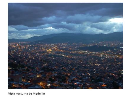 Vista nocturna de Medellín. Since 2003 I have been involved in educative projects with different groups of people, including children, teenagers, adults,