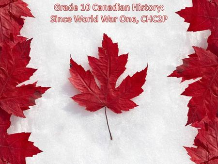 E. CANADA, 1982 TO THE PRESENTE Social, Economic, and Political Context Learning Goals: 1. We will describe some key political developments and/or government.