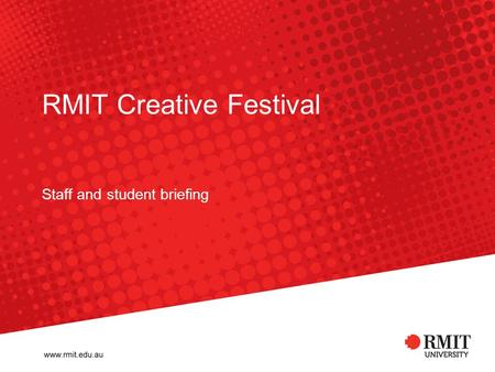 RMIT Creative Festival Staff and student briefing.