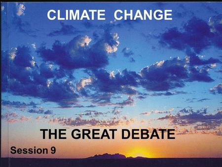 CLIMATE CHANGE THE GREAT DEBATE Session 9. BIOLOGICAL FACTORS Changes in albedo. Surfaces vary in the degree to which they absorb or reflect solar energy.
