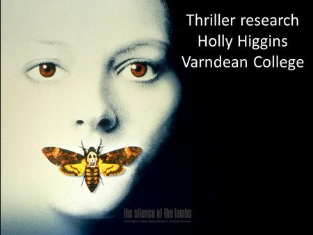 Thriller research Holly Higgins Varndean College.