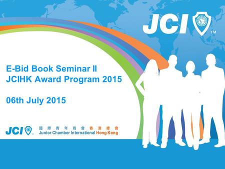 E-Bid Book Seminar II JCIHK Award Program 2015 06th July 2015.