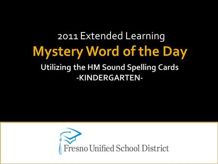 2011 Extended Learning Mystery Word of the Day.