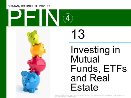 PFIN 13 Investing in Mutual Funds, ETFs and Real Estate 4