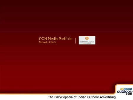 OOH Media Portfolio Network: Kolkata OOH Media Portfolio Network: Kolkata.