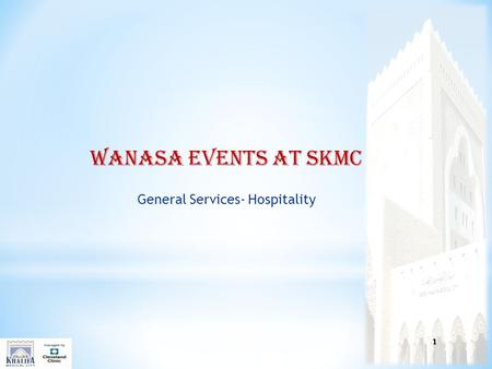 WANASA EVENTS AT SKMC General Services- Hospitality 1.