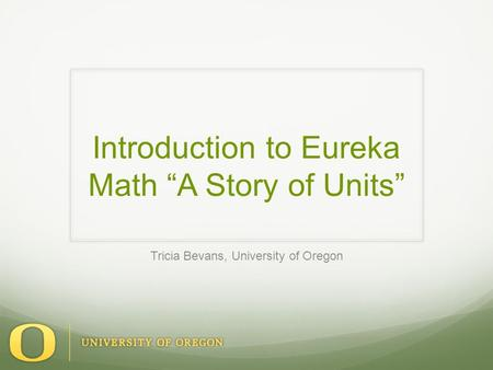 "Introduction to Eureka Math ""A Story of Units"""