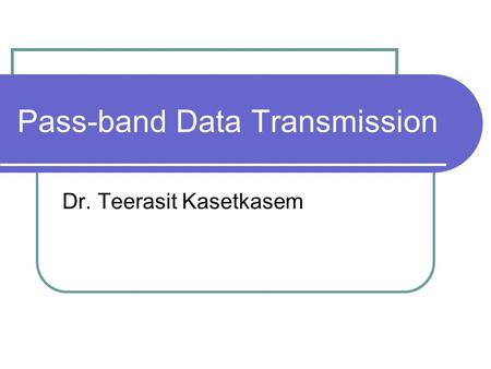 Pass-band Data Transmission