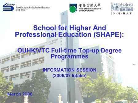 School for Higher And Professional Education (SHAPE):