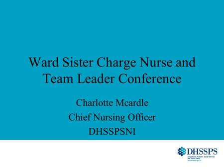 Ward Sister Charge Nurse and Team Leader Conference