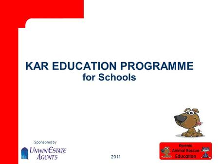 Sponsored by 2011 KAR EDUCATION PROGRAMME for Schools.
