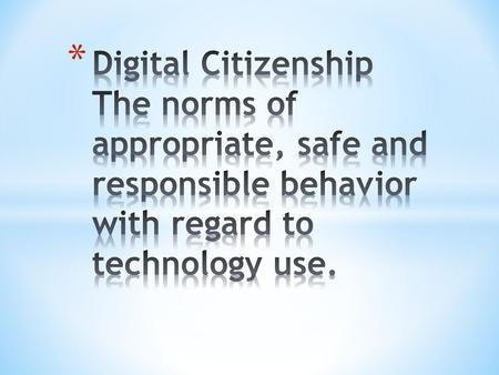 How do we address Digital Citizenship? Direct instruction ~ PBIS for Technology Is it safe? Is it respectful? Is it responsible? We work very hard to.
