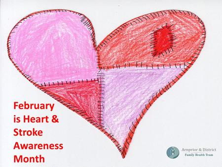 February is Heart & Stroke Awareness Month. Did you know???? Heart Disease and Stroke is Preventable if you know your RISK FACTORS.