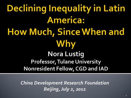 China Development Research Foundation Beijing, July 2, 2012 1.