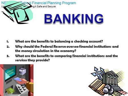 BANKING What are the benefits to balancing a checking account?