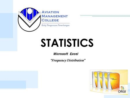 "STATISTICS Microsoft Excel ""Frequency Distribution"""