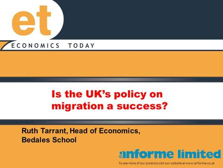 Is the UK's policy on migration a success? To see more of our products visit our website at www.anforme.co.uk Ruth Tarrant, Head of Economics, Bedales.
