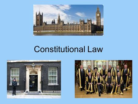 Constitutional Law. Introduction Law and State Questions Overview: 1.Examine constitutions 2.Debates.