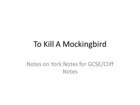 Notes on York Notes for GCSE/Cliff Notes