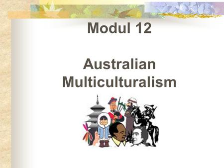 the effects of multiculturalism in australia Get an answer for 'name disadvantages and problems of multiculturalism and explain their reasonsname this can lead to negative effects such as the.