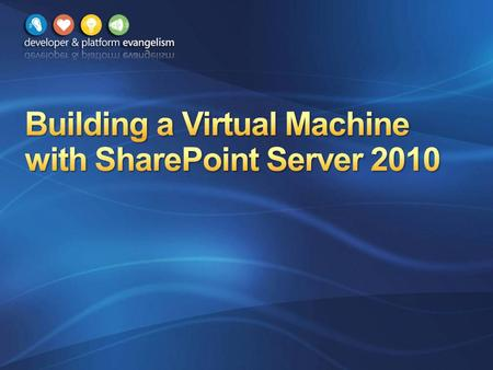 Verify Hardware Requirements Install Windows Server 2008 R2 Configure Active Directory Install SQL Server 2008 Install SharePoint Server 2010 Configure.