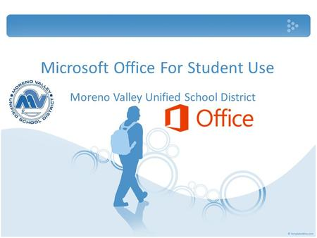 Microsoft Office For Student Use Moreno Valley Unified School District.