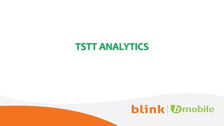 TSTT ANALYTICS. CHANGING TELECOMS INDUSTRY CHALLENGES FOR TELCOs Rising customer sophistication and demand. Fast changing technological competitive industry.